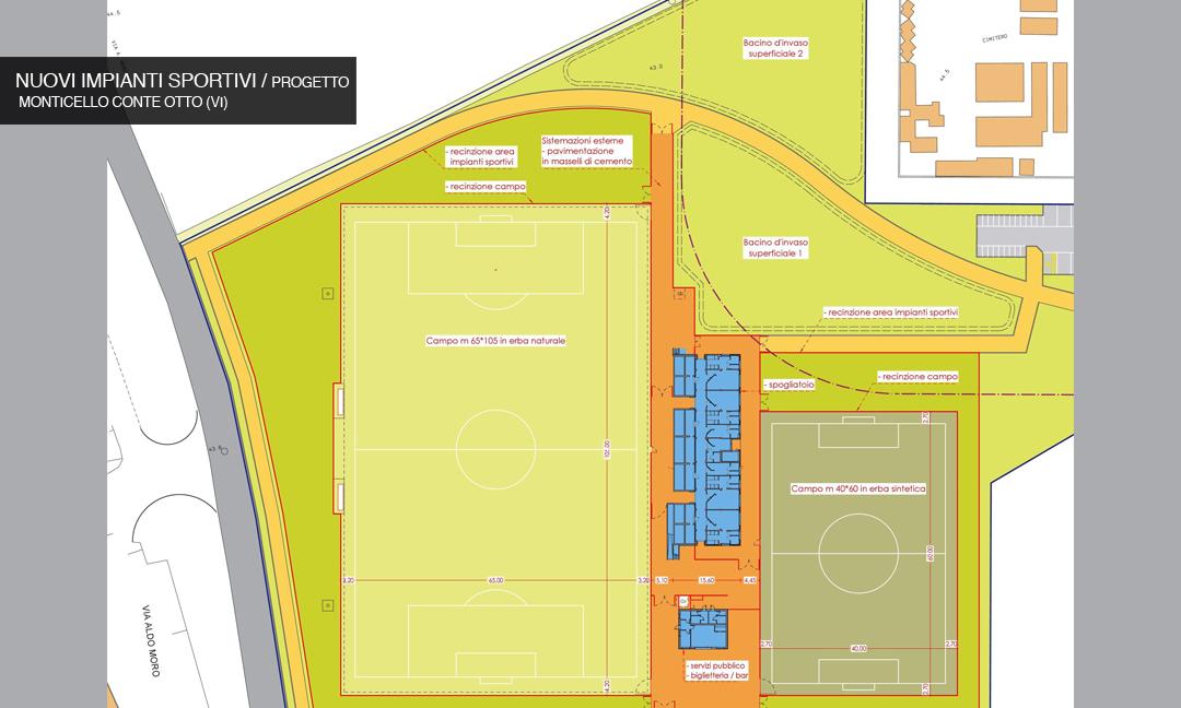2014 - Nuovi impianti sportivi con spogliatoi e tribune  a Monticello Conte Otto (VI) / Progetto